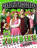 ZOMBIES Libro Para Colorear: Z-O-M-B-I-E-S 2021 Edición Con Ilustraciones Extraoficiales Divertidas...