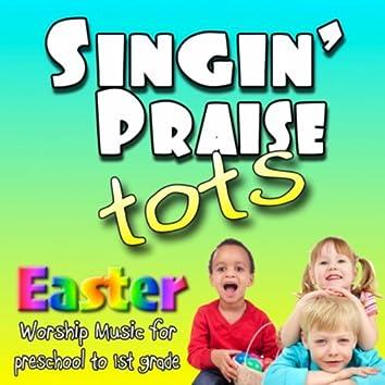 Singin' Praise Tots Easter
