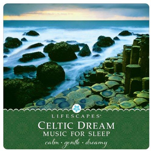 Celtic Dream: Music for Sleep