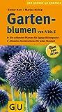 Gartenblumen von A bis Z (Gartengestaltung)