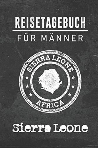 Reisetagebuch für Männer Sierra Leone: 6x9 Reise Journal I