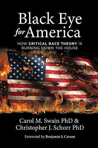 Compare Textbook Prices for Black Eye for America  ISBN 9781737419808 by Swain, Carol M,Schorr, Christopher J,Carson, Dr Benjamin