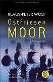 Ostfriesenmoor: Der siebte Fall für Ann Kathrin Klaasen (Ann Kathrin Klaasen ermittelt, Band 7) - Klaus-Peter Wolf