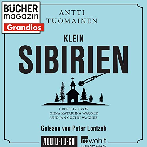 Klein Sibirien Audiobook By Antti Tuomainen cover art