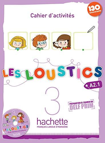 Les Loustics 3 - Cahier D´Activites + CD Audio: Vol. 3