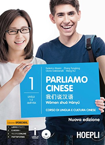Parliamo cinese. Corso di lingua e cultura cinese. Nuova ediz. (Vol. 1)