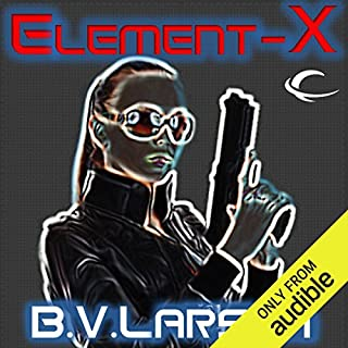 Element-X                   By:                                                                                                                                 B. V. Larson                               Narrated by:                                                                                                                                 Carol Monda                      Length: 8 hrs and 49 mins     190 ratings     Overall 4.1