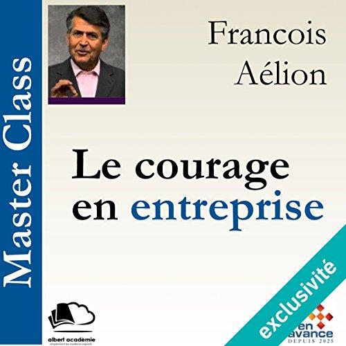 Le courage en entreprise audiobook cover art