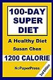 100-Day Super Diet - 1200 Calorie
