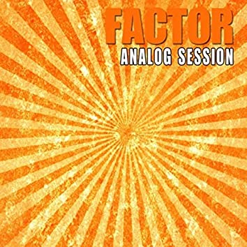 Analog Session