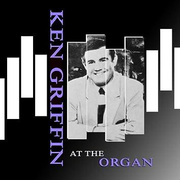 Ken Griffin At The Organ