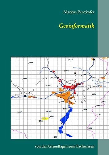 Geoinformatik: Von den Grundlagen zum Fachwissen