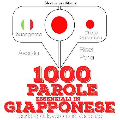 1000 parole essenziali in Giapponese audiobook cover art