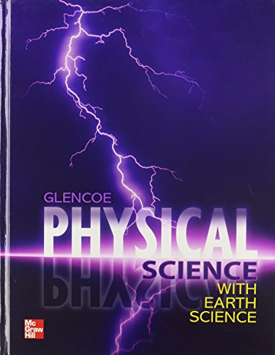 Compare Textbook Prices for Physical Science with Earth Science, Student Edition 1 Edition ISBN 9780078945823 by Ralph M. Feather Jr.,Charles William McLaughlin,Marilyn Thompson,Dinah Zike