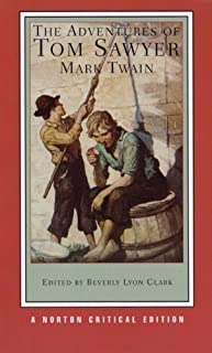 The Adventures of Tom Sawyer (Norton Critical Editions) by Twain, Mark published by W. W. Norton & Co. (2007)