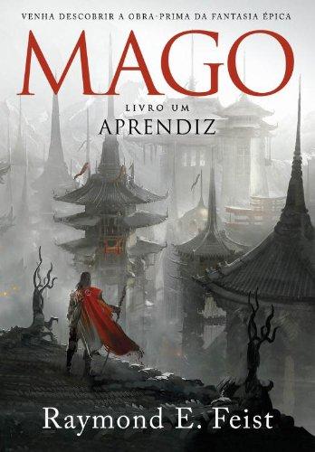 O Mago Aprendiz. A Saga do Mago - Livro Um