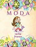 Moda, Cuaderno de Diseño de Moda, Libreta para Dibujar Bocetos para Diseñadores de Ropa: Regalo Perfecto para...