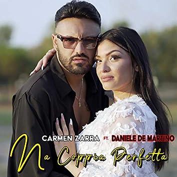'Na coppia perfetta (feat. Daniele De Martino)