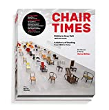 Chair Times: Stühle in ihrer Zeit / A History of Seating: From 1800 to Today - Heinz Bütler