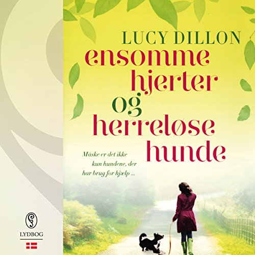 Ensomme hjerter og herreløse hunde                   By:                                                                                                                                 Lucy Dillon                               Narrated by:                                                                                                                                 Rebekka Owe                      Length: 16 hrs and 51 mins     Not rated yet     Overall 0.0