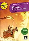 Yvain, le Chevalier au Lion - Suivi d'un groupement « Héros et héroïnes »