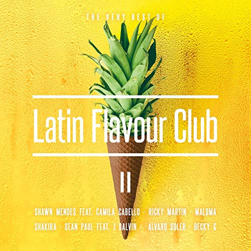 Latin Flavour Club-the Very Best of II