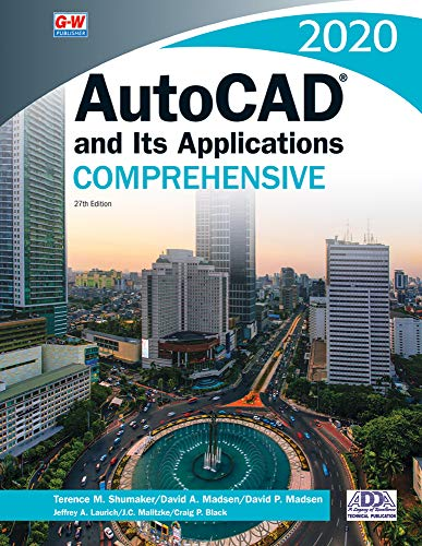 AutoCAD and Its Applications Comprehensive 2020