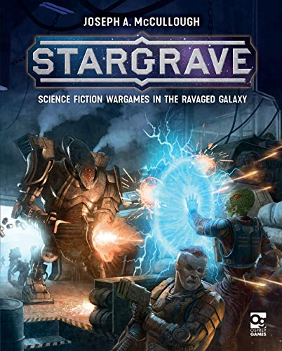 Compare Textbook Prices for Stargrave: Science Fiction Wargames in the Ravaged Galaxy  ISBN 9781472837509 by McCullough, Joseph A.,Balzer, Helge C.,Lamont, Sam,Puggioni, Paolo,Giorgi, Michele