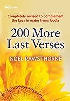 200 More Last Verses