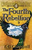 The Fourth Rebellion: Nathanial Thatcher Book 4