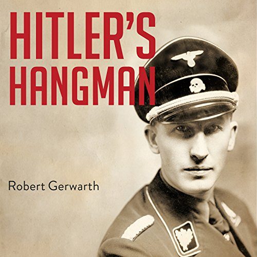 Hitler's Hangman     The Life of Heydrich              By:                                                                                                                                 Robert Gerwarth                               Narrated by:                                                                                                                                 Napoleon Ryan                      Length: 16 hrs and 10 mins     238 ratings     Overall 4.3