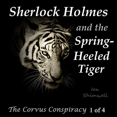 Couverture de Sherlock Holmes and the Spring-Heeled Tiger: The Corvus Conspiracy 1 of 4