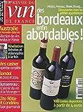 LA REVUE DU VIN DE FRANCE N°501 MAI 2006. DES BORDEAUX ENFIN ABORDABLES! AUSTRALIE ET NOUVELLE ZELANDE: SELECTION DE VINS VENDUS EN FRANCE. REVELATION: REBELLES ET VISIONNAIRES A LA FOIS. VINS CASHER. BANDOL. BUSSEREAU 'L'AVENIR DU VIN EST A L'ETRANGER'.