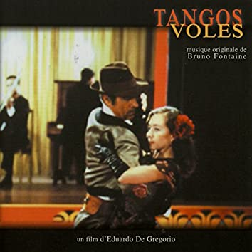 Tangos volés (Bande originale du film d'Eduardo de Gregorio)