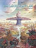 Colonisation - Tome 03: L'arbre matrice