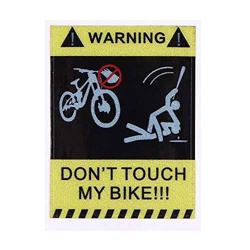 Everpert Dont Touch My Bike Fahrrad Reflektierende Warnaufkleber Wasserdichter Dekorativer Aufkleber (B)