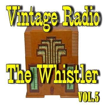 Vintage Radio: The Whistler, Vol. 5
