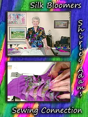 Silk Bloomers with Shirley Adams Sewing Connection