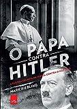 O Papa Contra Hilter (Em Portugues do Brasil)