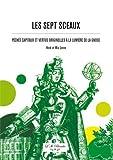 Sept Sceaux (Les) Péchés capitaux et vertus originelles à la lumière de la Gnose de LEENE, Henk et Mia (2014) Broché