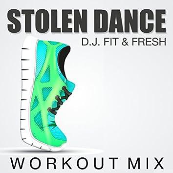Stolen Dance (Workout Mix)