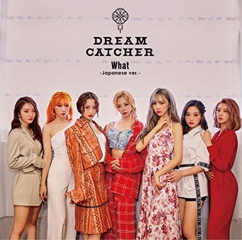 [Single]What -Japanese ver.- – Dreamcatcher[FLAC + MP3]