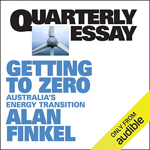 Quarterly Essay 81: Getting to Zero cover art