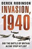 Invasion, 1940 by Robinson, Derek New Edition (2006)