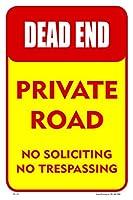 デッドエンド プライベートロード 12インチ×18インチ ロードストリートサイン