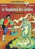 Le vagabond des limbes, tome 1 - Vers l'étoile impossible