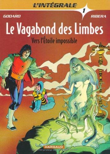 Le vagabond des limbes, tome 1 : Vers l'étoile impossible