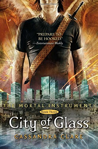 City of Glass (The Mortal Instruments) Book Three