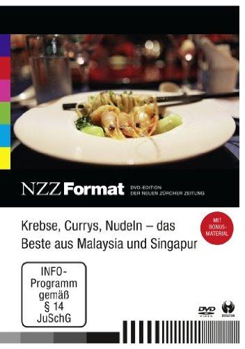 Krebse, Currys, Nudeln - das Beste aus Malaysia und Singapur - NZZ Format