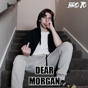 Dear Morgan